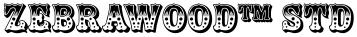 Zebrawood™ Std font