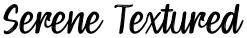 Serene Textured font