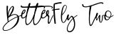 BetterFly Two font