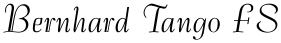 Bernhard Tango FS font