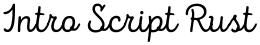 Intro Script Rust font