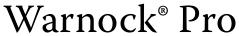 Warnock® Pro font